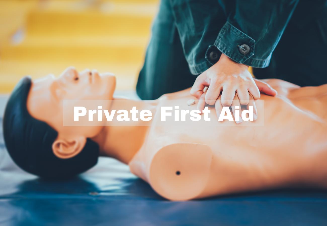 PRVIATE FIRST AID